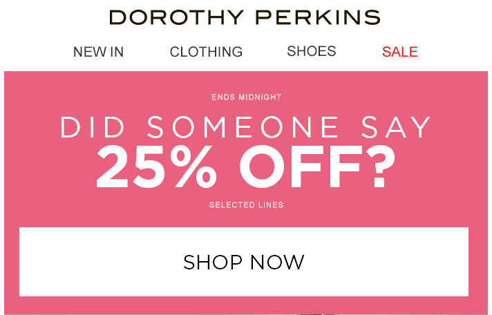 25% off Dorothy Perkins